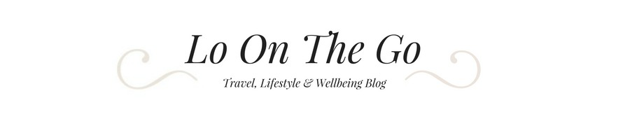 Lo On The Go | A Travel & Lifestyle Blog